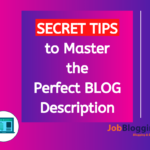Blog Description: SECRET TIPS to Master the Perfect Description (2020)