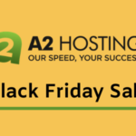 A2 Hosting Black Friday Deal 2020: Don't Miss Offer (67% Off)